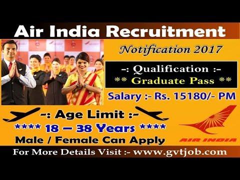 Air India Limited Recruitment 2017   Sarkari Naukri   Govt Job