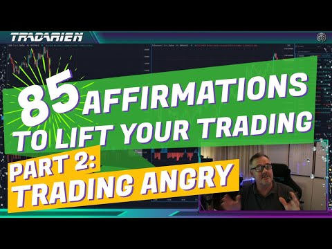 Affirmations 2/12: Trading with Anger