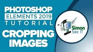 How to Crop a Ph๐to and Images in Photoshop Elements 2019
