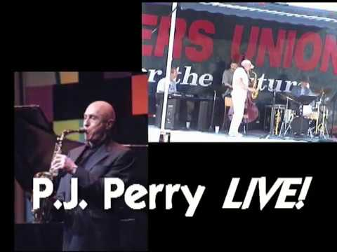 Canadian Jazz Sax Legend P.J. Perry!  Special Memorial Video (4 of 7)