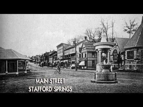 Stafford Springs The Early Days