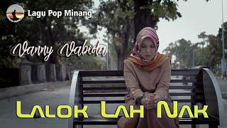 Vanny Vabiola - Lalok Lah Nak - Lirik & Terjemahan Bahasa Indonesia