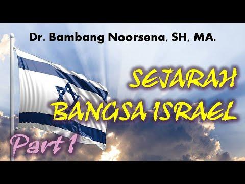 Bambang Noorsena : SEJARAH BANGSA ISRAEL (PART 1)