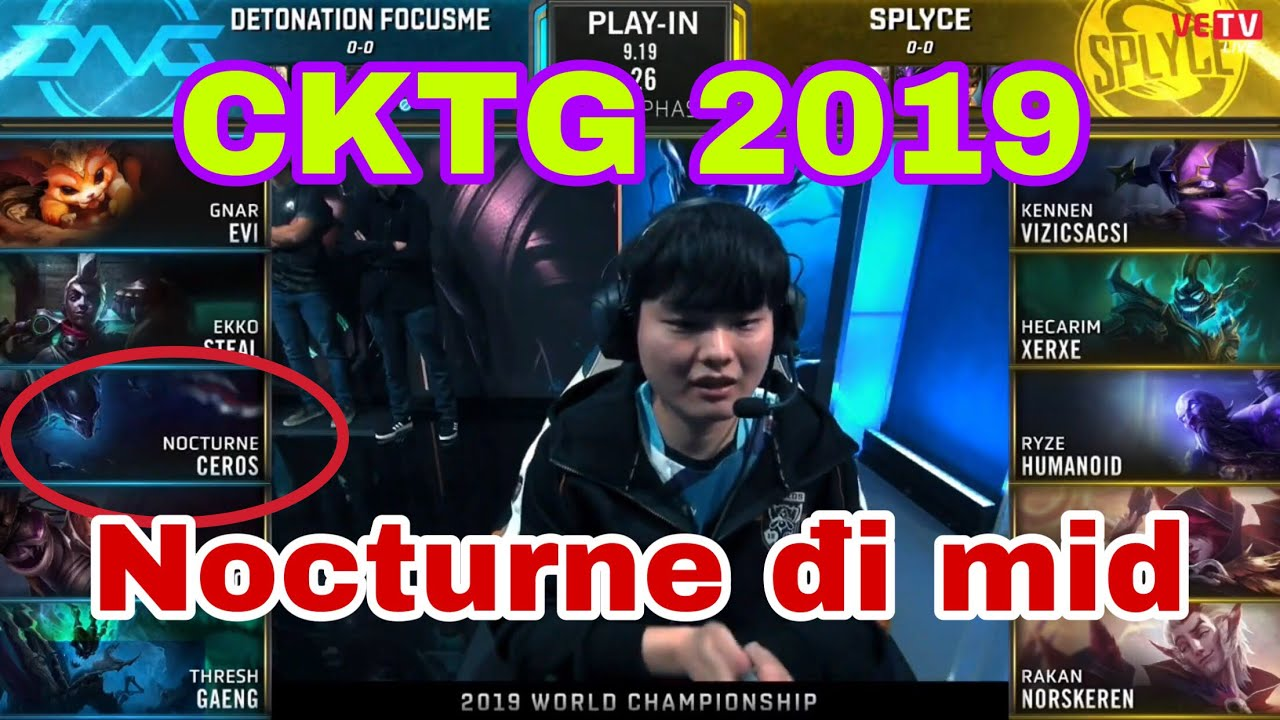 [CKTG 2019] DFM vs SPY - Bảng A Vòng Khởi Động CKTG 2019, Nocturne đi Mid, Trình quá khác biệt