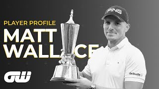 Matt Wallace: It's What I Play the Game For!   Playoff Highlights + Player Profile   Golfing World