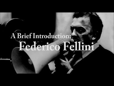 A Brief Introduction: Federico Fellini