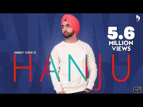 HANJU - AMMY VIRK (Official Video) Latest Punjabi Songs 2018 | GKL