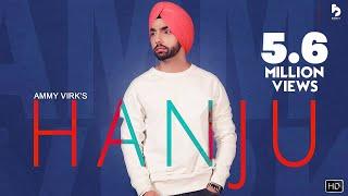 HANJU - AMMY VIRK (Official Video) Latest Punjabi Songs 2018 | GK.DIGITAL
