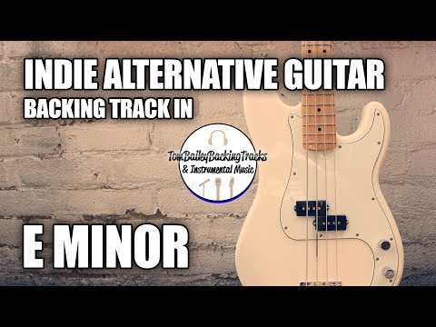 Indie Alternative Guitar Backing Track In E Minor