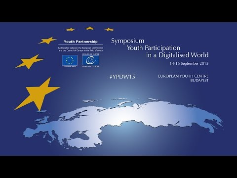 Symposium on youth participation in a digitalised world (Part 1) - 16.09.2015