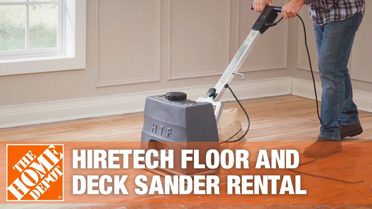 Hiretech Floor And Deck Sander The Home Depot Rental Youtube