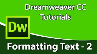 Dreamweaver CC Training - Formatting Text Using HTML in Dreamweaver