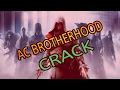 How to crack Assassin's Creed Brotherhood!! + Download Link