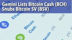 Gemini Lists Bitcoin Cash (BCH), Snubs Bitcoin SV (BSV) | BTC Cryptocurrency News