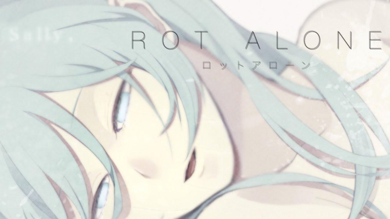 ROT ALONE/初音ミク
