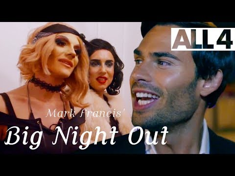 Made In Chelsea's Mark Francis Loves This Drag Night! | Mark Francis' Big Night Out