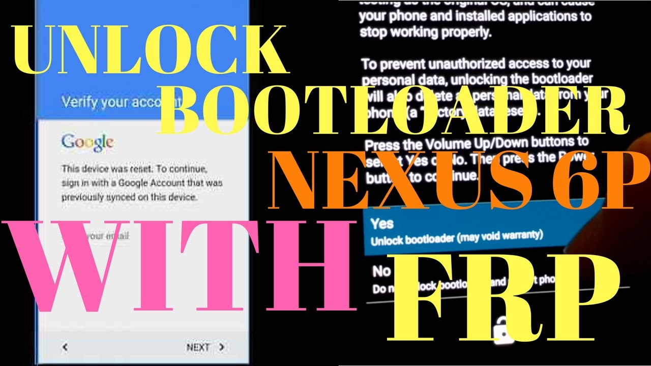 Google Account FRP Bypass Password Nexus 6P - Unlock Bootloader While  Locked!!
