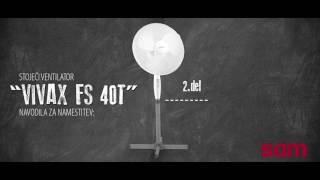 Stoječi ventilator Vivax FS 40T - Navodila za namestitev