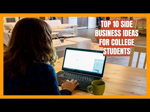 Top 10 Side Business Ideas for College Students