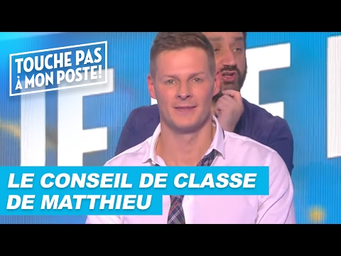 Le conseil de classe de Matthieu Delormeau !
