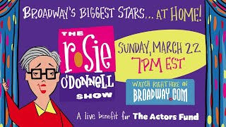 The Rosie O'Donnell Show LIVE! Give #withme to The Actors Fund