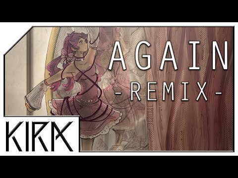 KIRA - Again ft. rachie (Remix Cover)