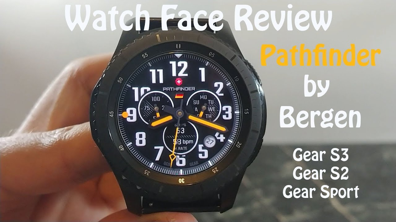 Watch Face Review : Pathfinder by Bergen Designs Gear S3 Gear S2 Gear Sport