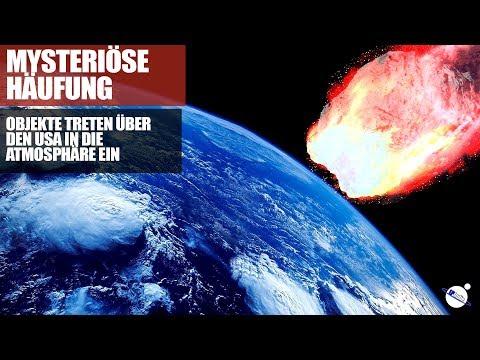 Mysteriöse Häufung - Objekte treten über den USA in die Atmosphäre ein
