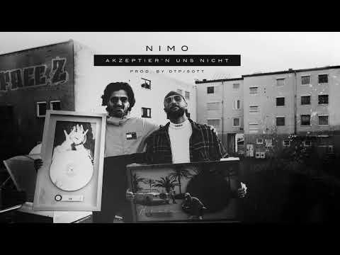 Nimo - AKZEPTIER'N UNS NICHT (prod. von DTP & SOTT) [Officia