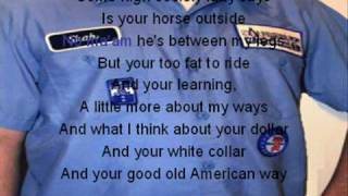 The American Way with lyrics- Hank Williams Jr.