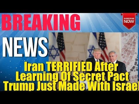 Iran TERRIFIED After Learning Of Secret Pact Trump Just Made With Israel, Breaking News Today