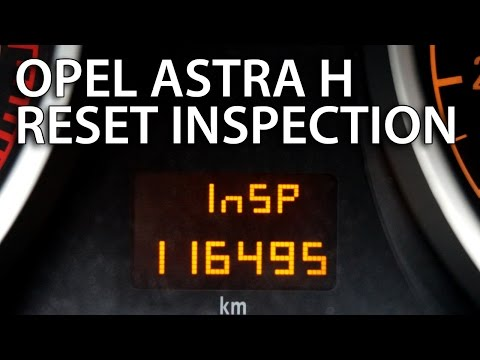 How to reset inspection in Opel Astra H (Vauxhall service oil & filters message reset)