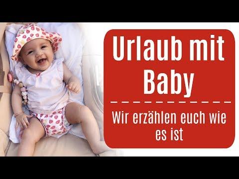 Mit neugeborenem Baby im Urlaub ♡ Unsere Erfahrung