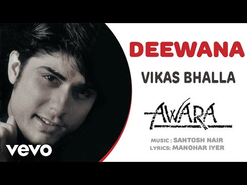 Deewana - Awara| Vikas Bhalla | Official Hindi Pop Song