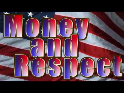 Money and Respect Political Ideology Campaign Video