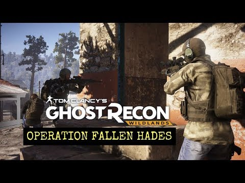 Ghost Recon Wildlands: Operation Fallen Hades: Tactical Livestream