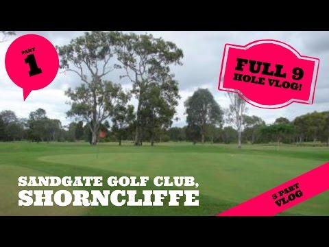 Sandgate Golf Club , Australia - Full 9 hole Vlog PART 1