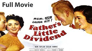 FATHER'S LITTLE DIVIDEND (1951) Full English Movies | English Action Movies,Classic Hollywood Movies