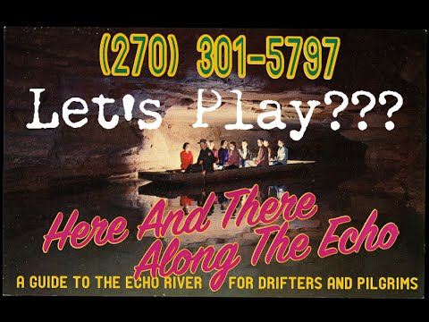 """Let's Play??? """"Here and There Along the Echo"""""""