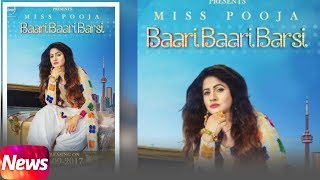 News | Baari Baari Barsi | Miss Pooja | Releasing on 23rd Sep 2017 | Speed Records