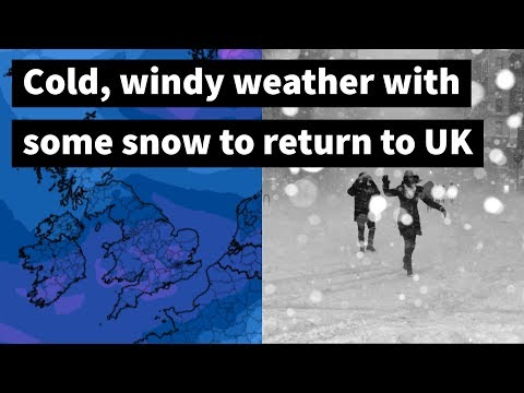 Cold, windy weather with some snow to return to UK