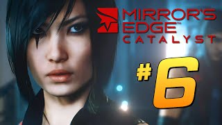 Mirror's Edge: Catalyst - Неожиданный Поворот! #6