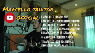 MARCELLO TAHITOE - ALBUM AKUSTIK (TANPA IKLAN)