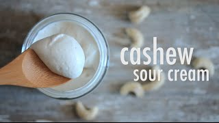 Cashew Sour Cream | Hot For Food