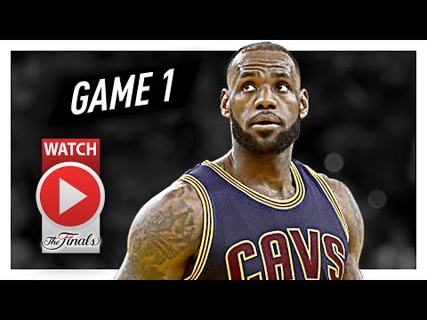 LeBron James Full Game 1 Highlights vs Warriors 2017 Finals - 28 Pts, 15 Reb, 8 Ast, 8 TO!