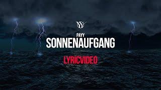 PAYY - Sonnenaufgang (prod. by Palazzo) [ Lyric-Video ]