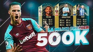 LA MEJOR PREMIER LEAGUE POR 500K EN FIFA 18 !!