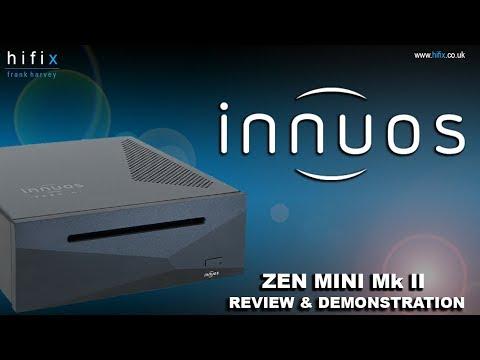 Innuos Zen Mini Mk II Audio Server Review and Demonstration