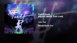 Pulchritude (Myself World Tour Live)