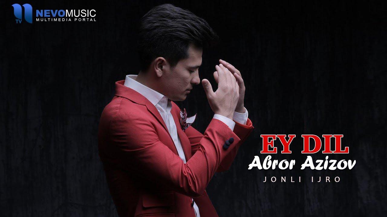 Abror Azizov - Ey dil (jonli ijro)